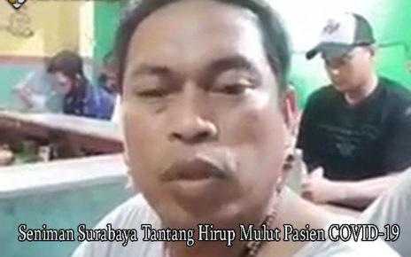 Seniman Surabaya Tantang Hirup Mulut Pasien COVID-19