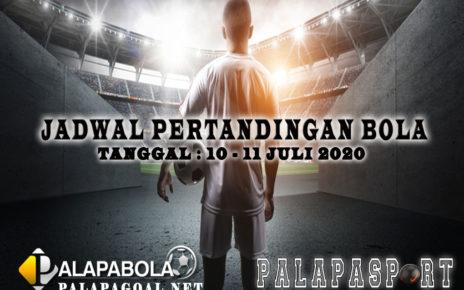 JADWAL BOLA 10 SAMPAI 11 JULI 2020